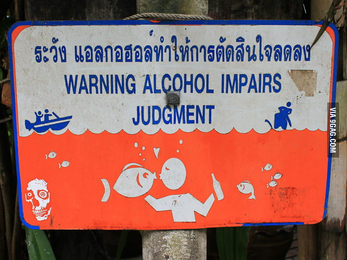 Saw this warning sign in Thailand.
