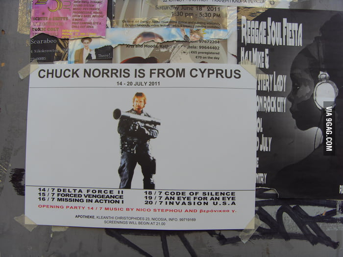 Chuck Norrice is from Cyprus...  hahaha