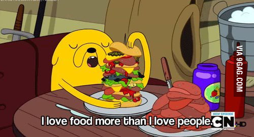 All you need is food.