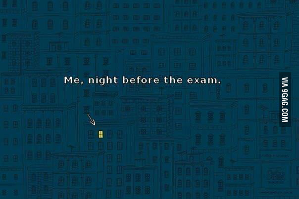 The night before the exam