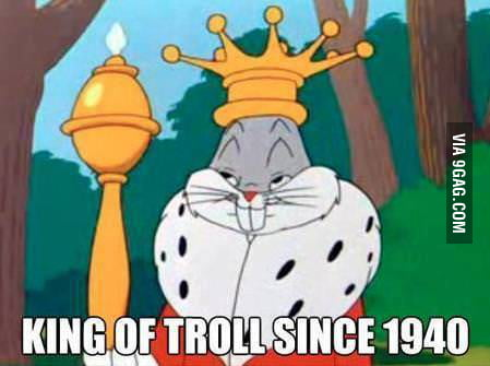 King of troll....