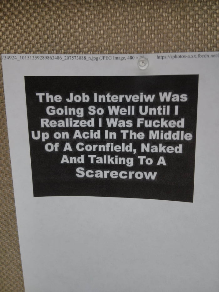 The job interview was going so well until...