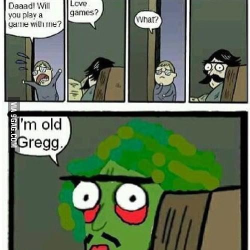 I'm Old Stare Greg