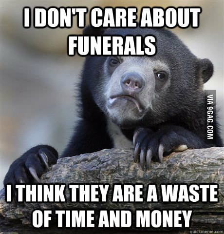 A funeral confession