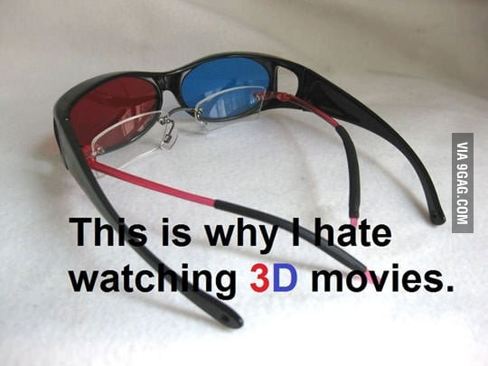 Why I hate watching 3D movies