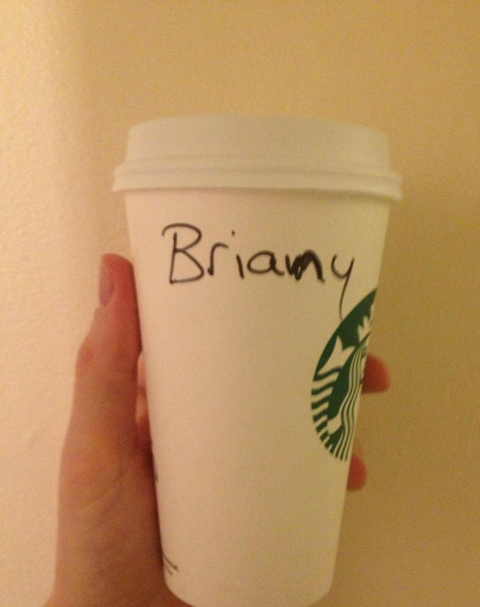 "Told the barista my name was ""Bryan, with a y."""