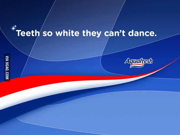 Teeth so white...