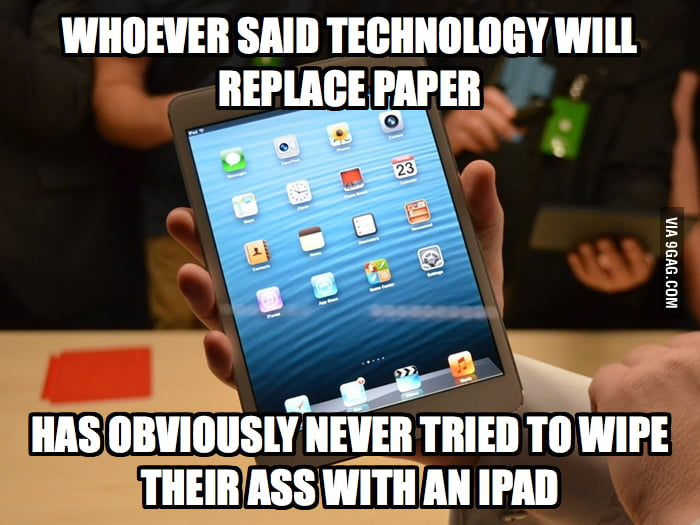 Whoever said technology will replace paper...
