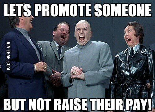 I got promoted