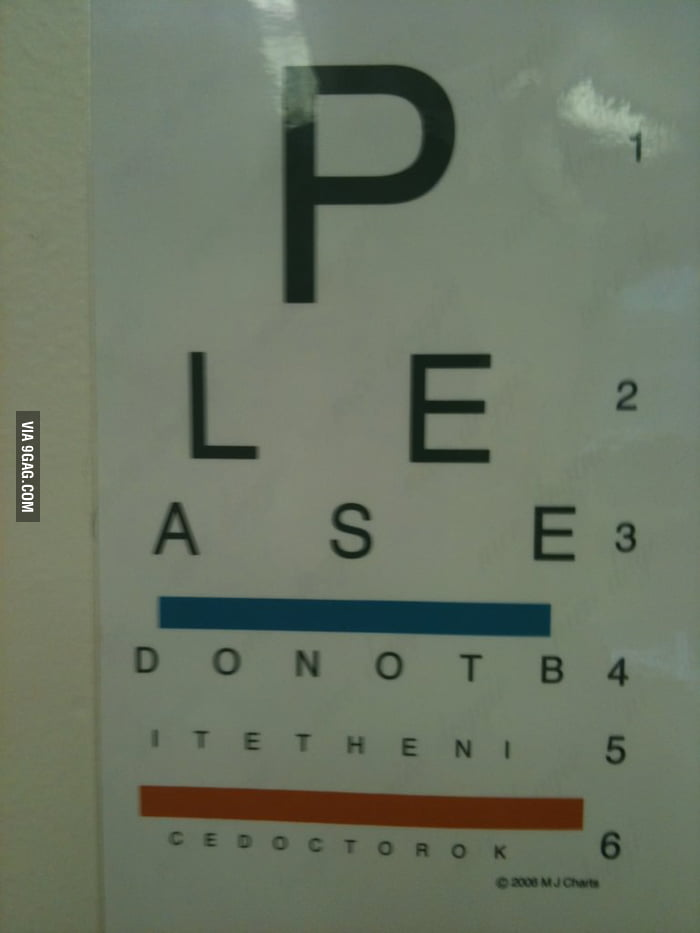 Took me too long to figure out why my vet had an eye chart.