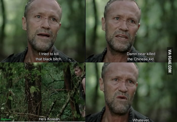 Merle dixon is a racist but he is my kind of racist