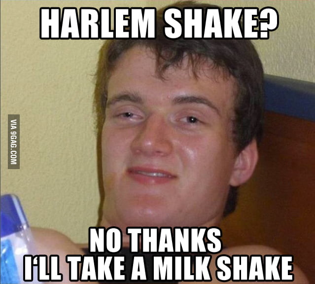 I'll take a milk shake