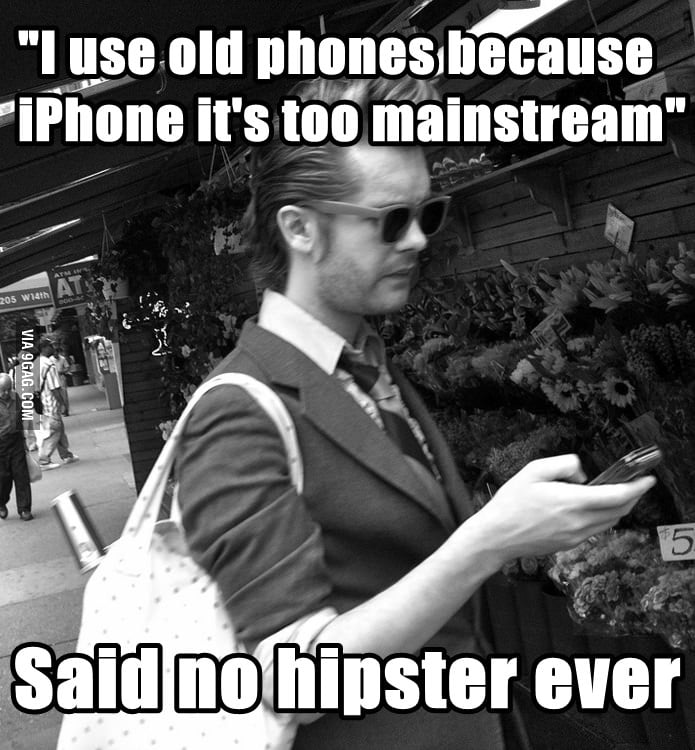 Hipsters are hipsters