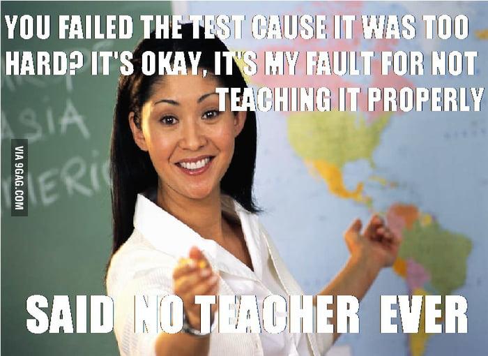 NO TEACHER, EVER