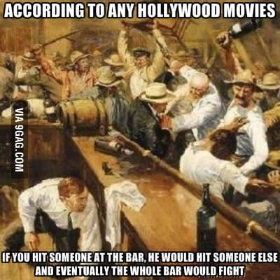 Hollywood rule for bar fighting