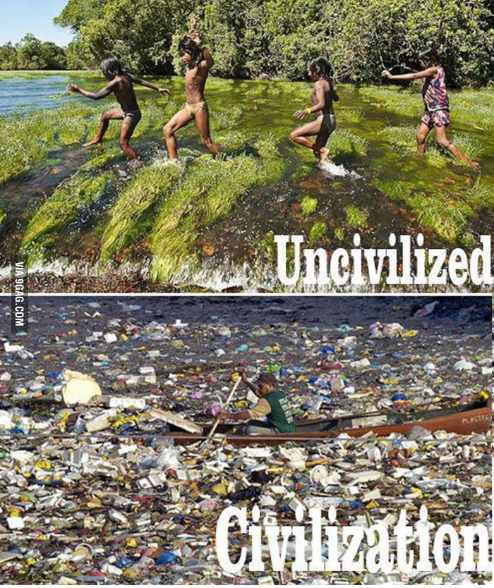 Uncivilized & civilization