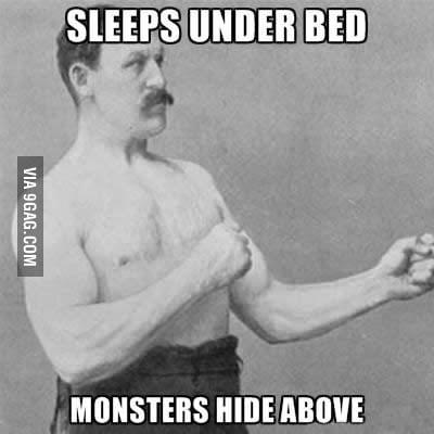 Monsters beware