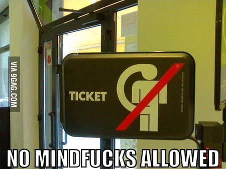 No Mindf**k Allowed