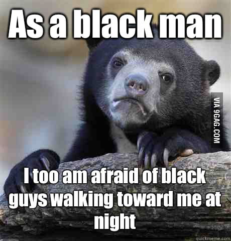 As a black man