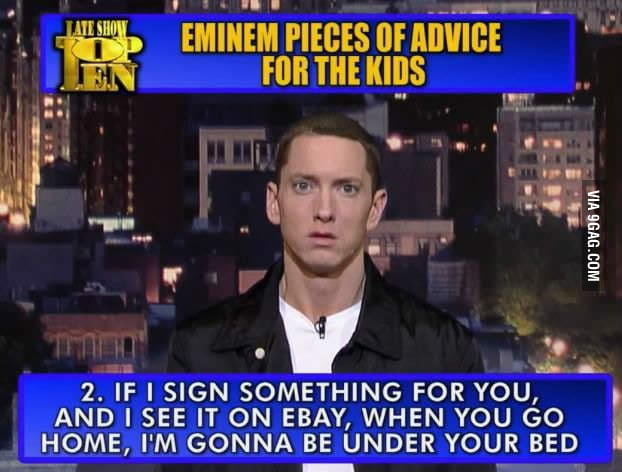 Eminem pieces of advice for the kids