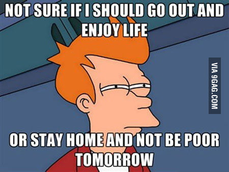 Happened every weekend