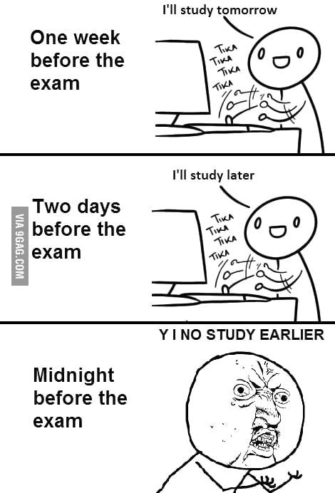 I'll study later