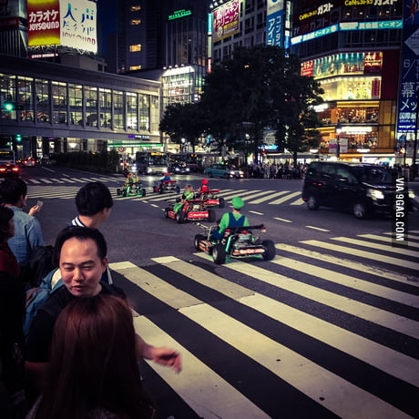Mario Kart on the streets of Shibuja, you know, because Japan...