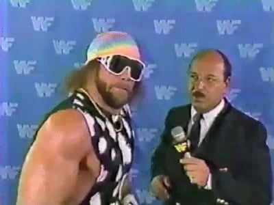 When someone asked if I'm totally done with Macho Man Randy Savage gifs