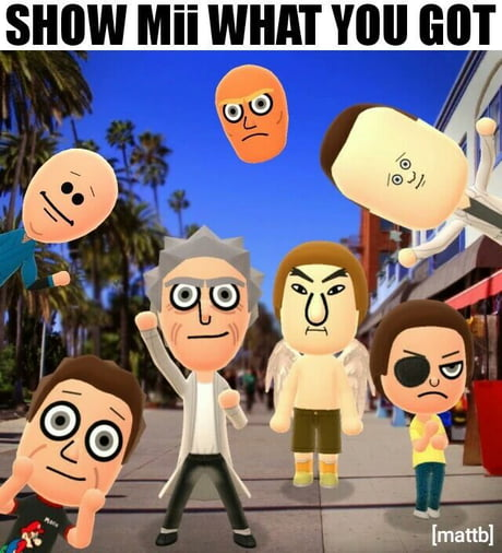 Show mii what you got