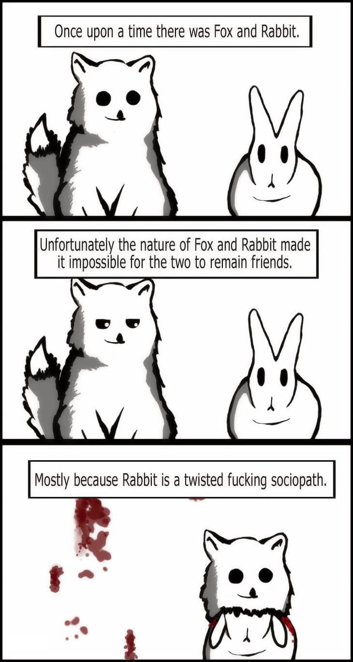 Rabbit you sick bastard