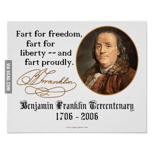 franklin fart essay In addition to being a founding father, ben franklin once sent a letter now entitled  fart proudly to the royal academy of brussels.
