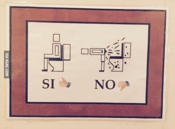 Sign in bathroom at mexican restaurant 9gag for Bathroom 9gag