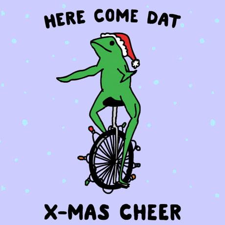 Wish y'all a dank Christmas