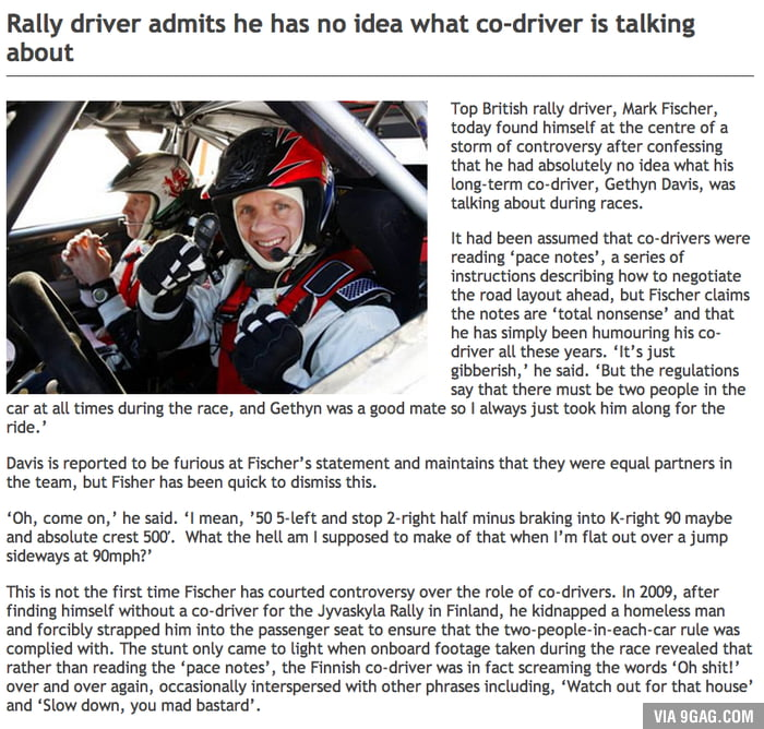 Pro rally driver has had no idea what his navigator had been saying for years