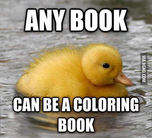 9 Gag Coloring Books My Year Old After I Told Her To Stop In