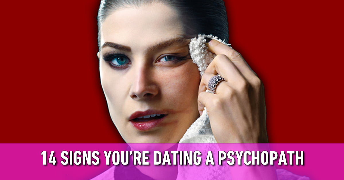 So you're dating a sociopath