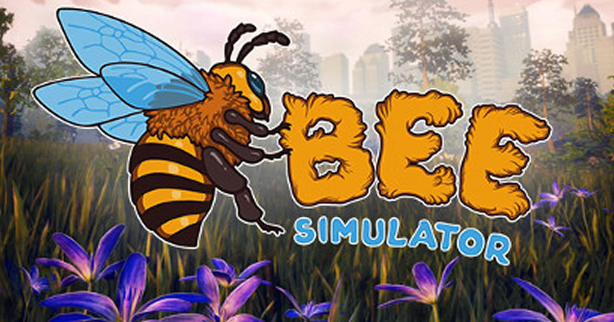 Bee Simulator Fulfill Your Dreams of Being a Bee