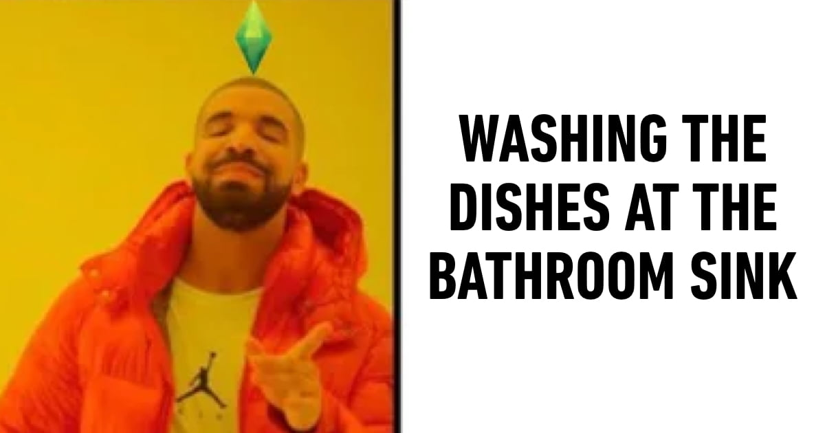 23 Memes That Would Be Relatable If You've Played 'Sims'