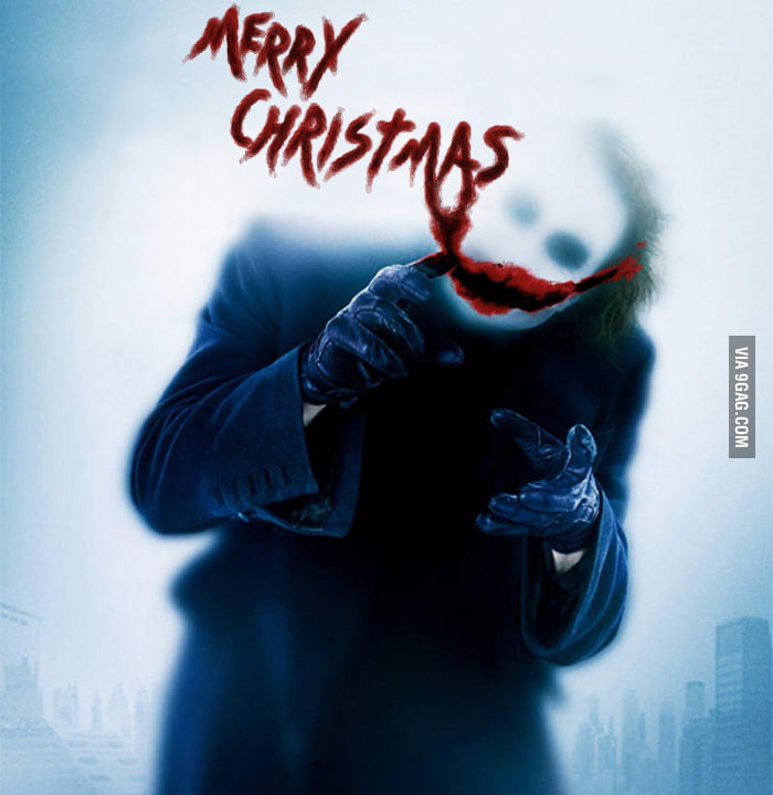 Just The Joker...Wishing you a merry christmas - 9GAG