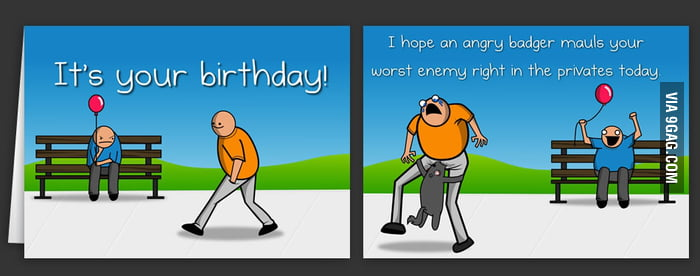 Just the best birthday card ever 9GAG – The Best Birthday Card Ever