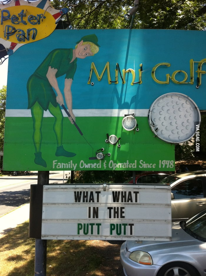 Peter Pan likes how you putt putt looks