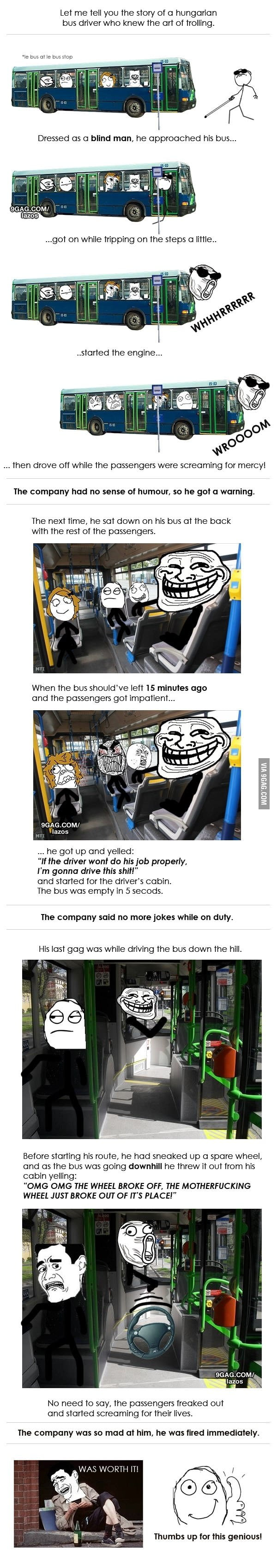 Art of trolling - The bus driver