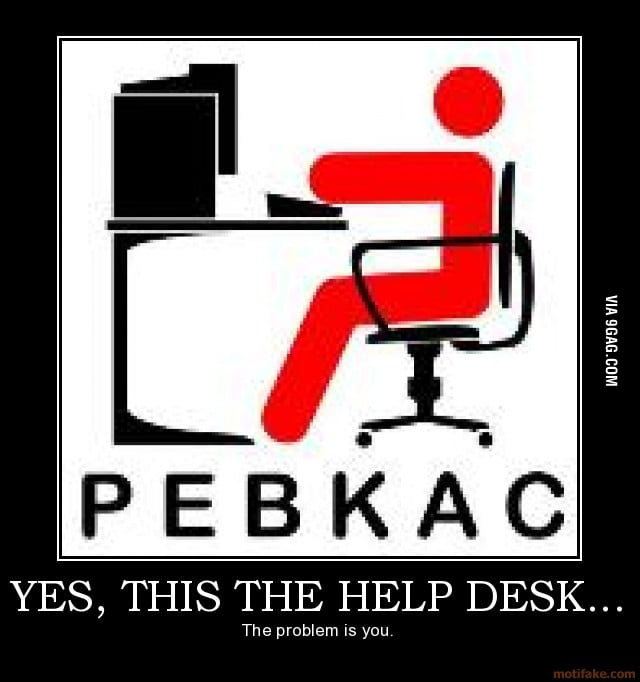 Problem Exists Between Keyboard And Chair 9gag