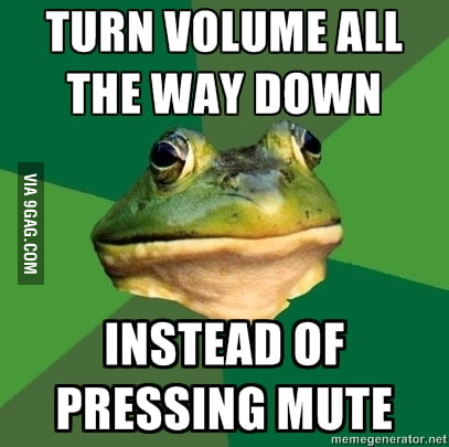 I Do It Every Time 9gag