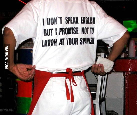 I speak no English but...