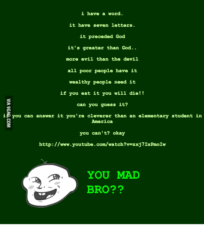 One of world's hardest riddle  or easiest?? - 9GAG