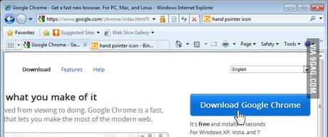 The only time I use internet explorer    - 9GAG