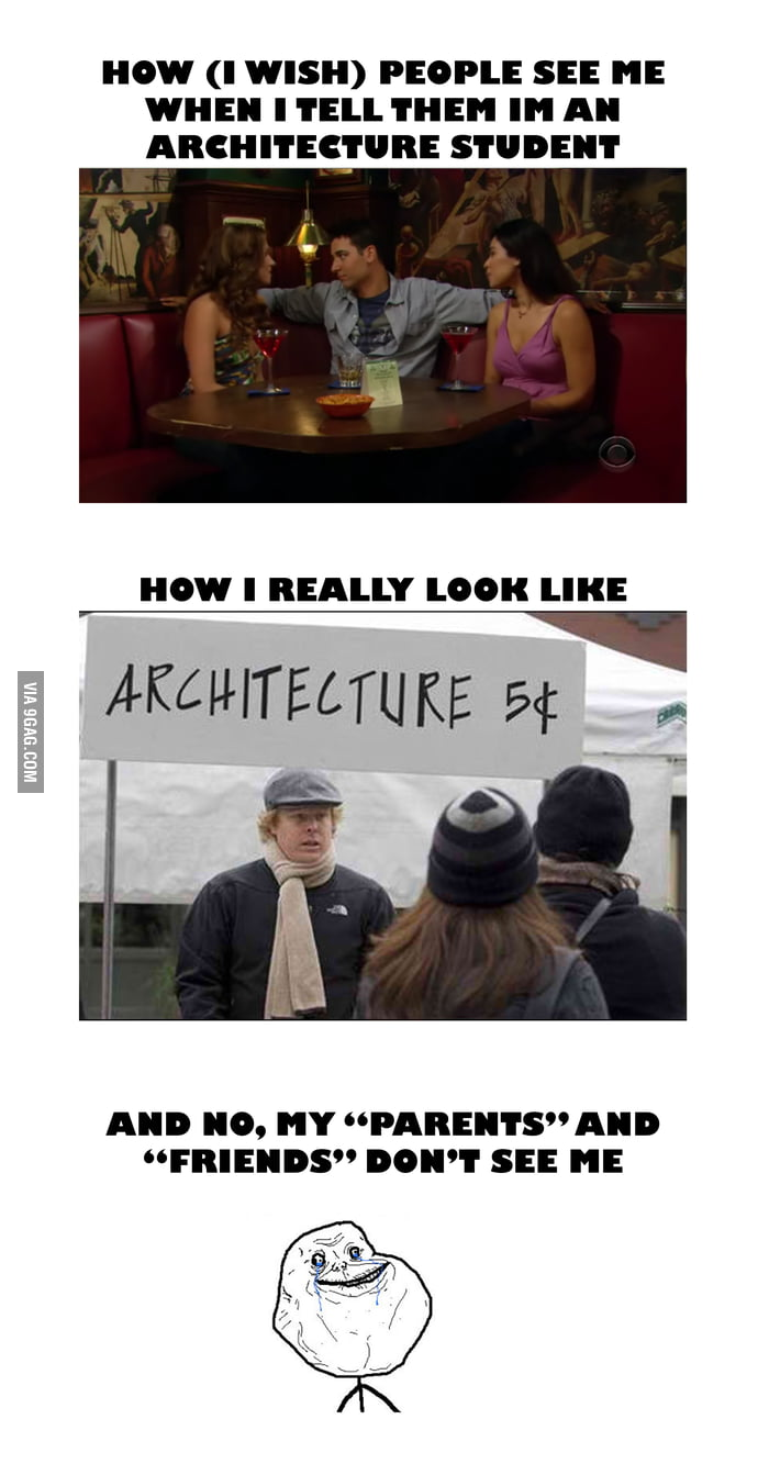 To All Architecture Students (if you're taking a break) - 9GAG
