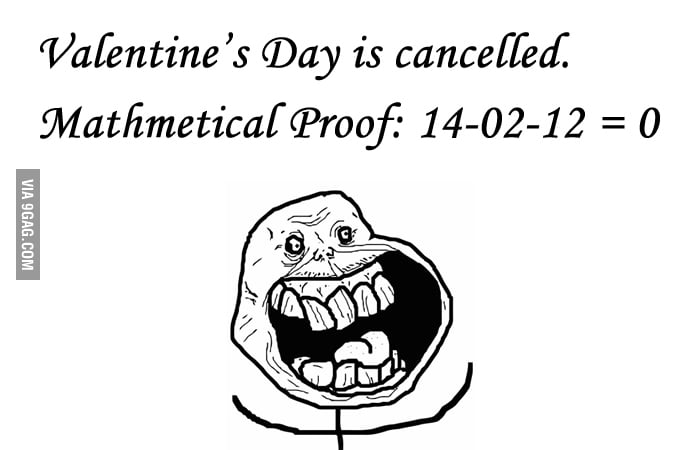 Valentine's Day is canceled.