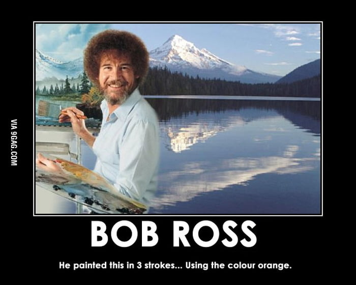 Awesome bob ross is awesome